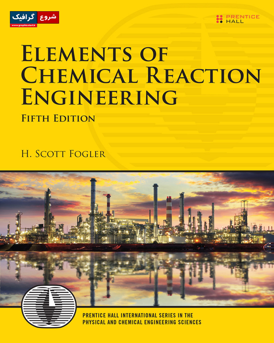 کتاب حل المسائل سینتیک و طراحی راکتور پیشرفته فوگلر Fogler