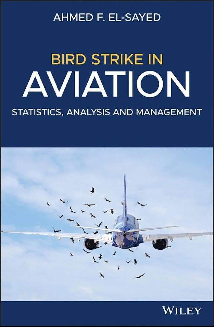 دانلود کتاب برخورد پرنده در هوانوردی؛ آمار، تحلیل و مدیریت احمد السید ویرایش 1
